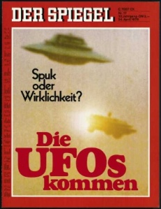 "Cover from a 1978 issue of the German news magazine Der Spiegel. It reads ""The UFOs are coming. Apparition or reality?"""